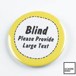 Blind Please Provide Large Text Pin Badge Disability Pin Badge