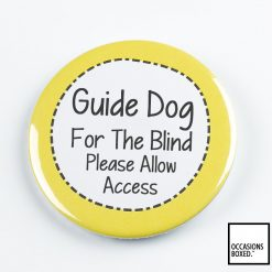 Guide Dog For The Blind Please Allow Access Pin Badge