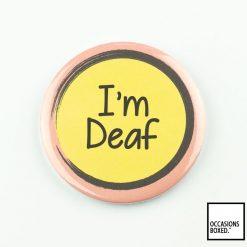 I'm Deaf Pin Badge