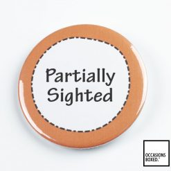 Partially Sighted Pin Badge