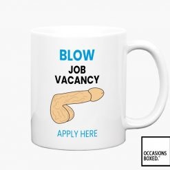 Blow Job Vacancy Apply Here Adult Mug