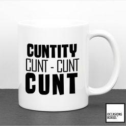 Cuntity Cunt Cunt Cunt Adult Gift Mug