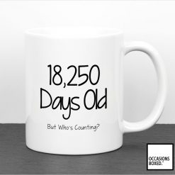 Days Old But Who's Counting Birthday Mug