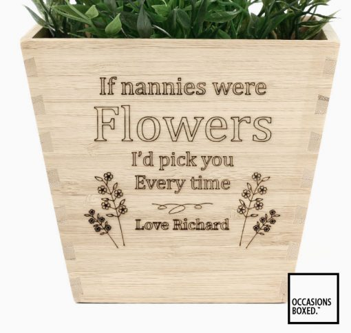 Flower Pot If Nannies Were Flower I'd Pick You Personalised Gift