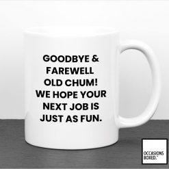 Goodbye Work Leaving Gift Mug