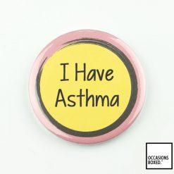I Have Asthma Pin Badge