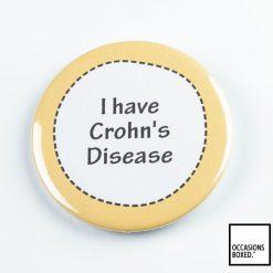 I Have Crohns Disease Pin Badge