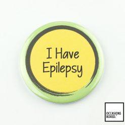 I Have Epilepsy Pin Badge