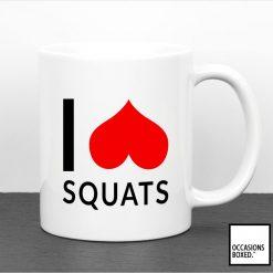 I Love Squats Mug