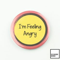 I'm Feeling Angry Pin Badge