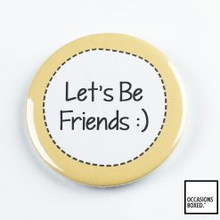 Let's Be Friends Pin Badge