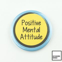 Positive Mental Attitude Pin Badge