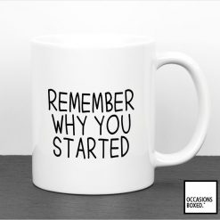Remember Why You Started Health Quote Mug