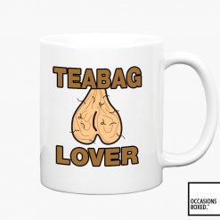 Teabag Lover Funny Adult Gift Mug