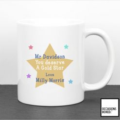 Teachers Gift Mug You Deserve A Gold Star