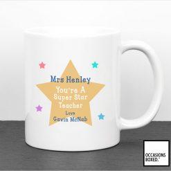 Teachers Gift Mug You're A Super Star Teacher