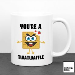 You're A Twatwaffle Funny Gift Mug