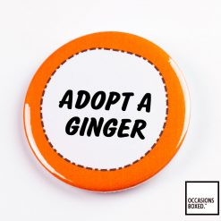 Adopt A Ginger Pin Badge