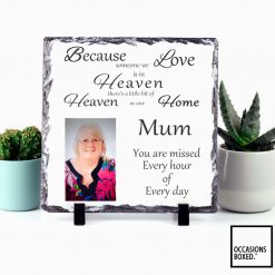 Because Someone We Love Is In Heaven Graveside Memorial Photo Slate