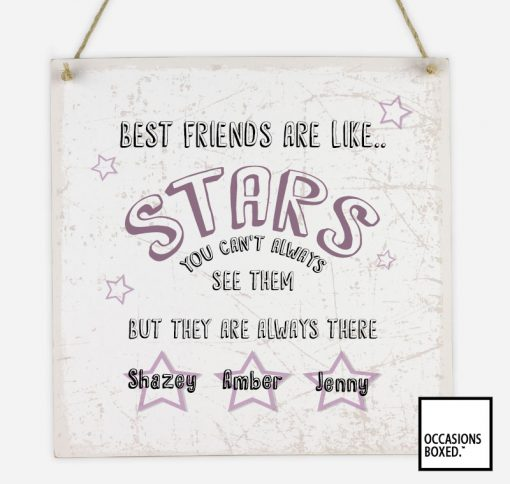 Best Friends Are Like Stars Personalised Hanging Sign