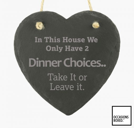 Dinner Choices Take It Or Leave It 15cm Hand Heart Slate