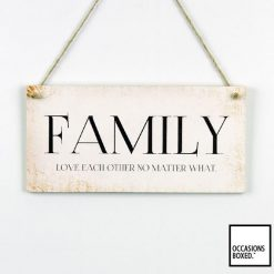 Family Love Each Other No Matter What Hanging Sign