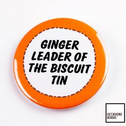 Ginger Leader Of The Biscuit Tin Pin Badge