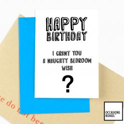 Happy Birthday I Grant You A Naughty Bedroom Wish Adult Card