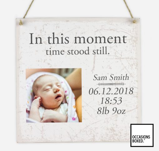 In These Moments Birth Photo Hanging Sign
