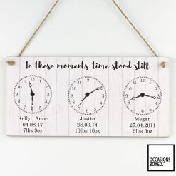 In These Moments Time Stood Still Birth Clock Hanging Sign