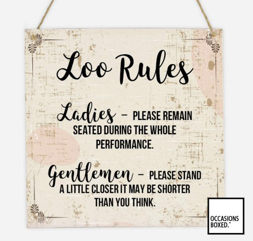 The Ladies And Gents Loo Rules Hanging Sign