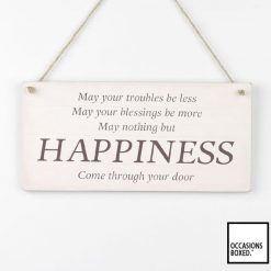 May Your Troubles Be Less May Your Blessings Be More Hanging Sign