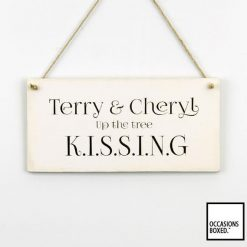Sitting In The Tree Kissing Couples Hanging Sign