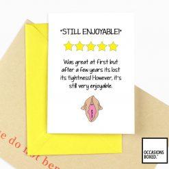 Still Enjoyable But Lost Its Tightness Adult Greeting Card