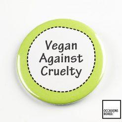 Vegan Against Cruelty Pin Badge
