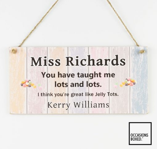 You Have Taught Me Lots & Lots Teacher Thank You Gift