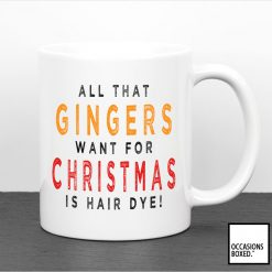 All That Gingers Want For Christmas Is Hair Dye Mug