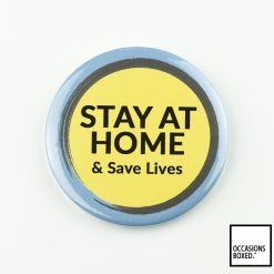 Stay At Home & Save Lives Covid-19 Badge