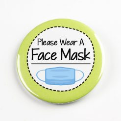 Please Wear A Face Mask Pin Badge