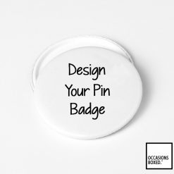 Design Your Own Pin Badge