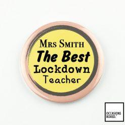 Best Lockdown Teacher 2020 Pin Badge