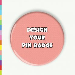 Single Colour Design A Pin Badge
