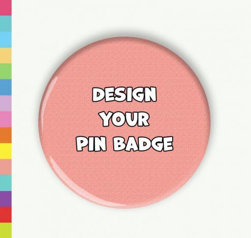 Single Colour Design A Pin Badge