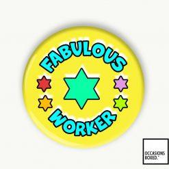 Fabulous Worker Award School Pin Badge