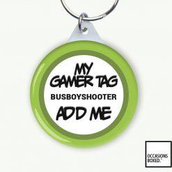 My Gamer Tag Add Me Keyring