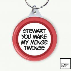 You Make My Minge Twinge Keyring
