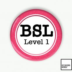 BSL Level 1 Pin Badge