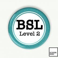 BSL Level 2 Pin Badge