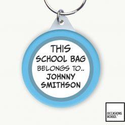 This School Bag Belongs To School Keyring