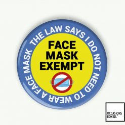 Face Mask Exempt The Law Says Badge